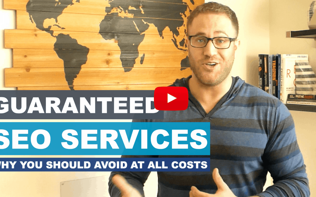 Guaranteed SEO Services: Avoid At All Costs